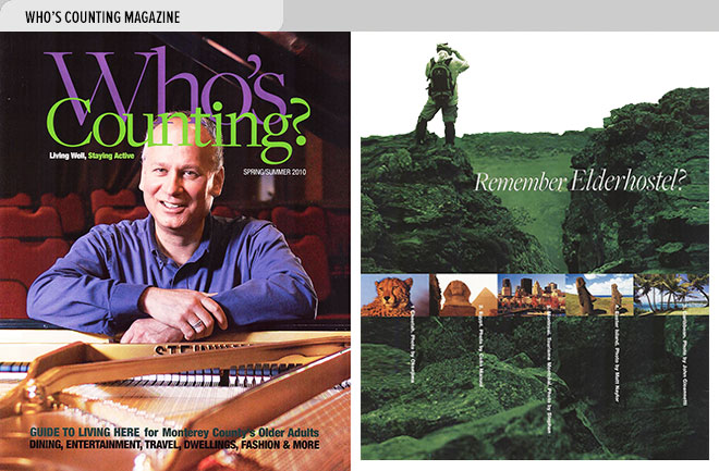 Cover of Who's Counting magazine with pianist Rick Yramategui at Hidden Valley in Carmel Valley, CA; right, first page of an article on Exploritas world tours for older adults (formerly Elderhostel).