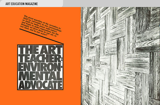 Art magazine design spread from Art Education Magazine exploring the art teacher's role in protecting the environment and artwork by Sylvia Mangold at right