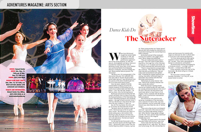 Art magazine design spread from Adventures Magazine with photo at left and article features Dance Kids of Monterey County performing the Nutcracker Ballet at Sunset Center, Carmel, CA